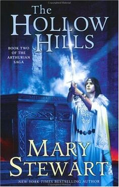 'The Hollow Hills' - The second book in the Merlin Trilogy by Mary Stewart covering the time of King Arthur's conception to his coronation as King.