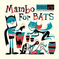 Dave Perillo does Jim Flora - Music For Bats.  Great album cover - ha!