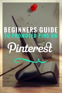 Thinking about spending money on promoted pins, I better check out this beginners guide to promoted pins.