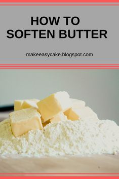 How to soften butter: tips and tricks. How to soften butter: tips and tricks. Kitchen Recipes, Cooking Recipes, Healthy Recipes, Cooking Hacks, Kitchen Hacks, Sweet Recipes, Easy Recipes, Breakfast Recipes, Dinner Recipes