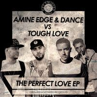 Amine Edge & DANCE Vs Tough Love - Perfect Love (Part 01)[Get Twisted Records] by Tough Love. on SoundCloud