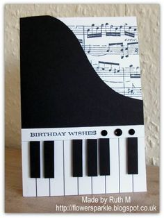 Piano Shaped Birthday card by FubsyRuth - Cards and Paper Crafts at Splitcoaststampers Birthday Wishes Cards, Bday Cards, Handmade Birthday Cards, Greeting Cards Handmade, Musical Cards, Karten Diy, Shaped Cards, Masculine Cards, Cool Cards