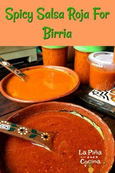 Spicy Salsa For Birria - La Piña en la Cocina Authentic Mexican Recipes, Mexican Salsa Recipes, Mexican Dishes, Authentic Salsa Recipe, Mexican Appetizers, Mexican Desserts, Salsa Picante, Spicy Salsa Roja Recipe, Taqueria Salsa Recipe