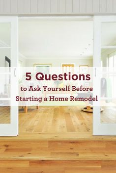 What do you need to think about before remodeling your home? Check out our handy list of questions! Maura Braun Interior Design, INC.