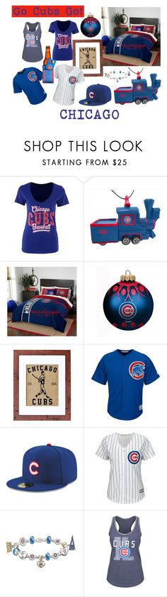 """""""GO CUBS GO! I'm So Happy!"""" by nadiasknits ❤ liked on Polyvore featuring 5th & Ocean, The Memory Company, Fiber and Water, New Era, Majestic, The Bradford Exchange and Soft as a Grape"""