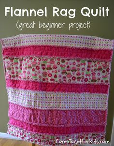 Come Together Kids: Flannel Rag Quilt # baby blanket Baby Rag Quilts, Strip Rag Quilts, Flannel Rag Quilts, Girls Quilts, Flannel Blanket, Quilts For Babies, Baby Quilts Easy, Girls Rag Quilt, Quilting For Beginners