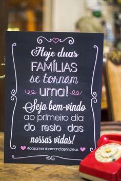 Papelaria econômica de casamento da Em Breve Casadinhos - Hoje duas famílias se tornam uma. Seja bem-vindo ao primeiro dia do resto das nossas vidas
