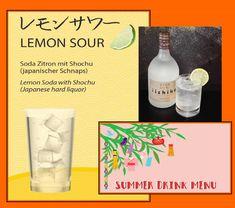Japanisches #Kultgetränk Lemon Sour, erfrischend und abkühlend im heißen #Sommer!  いよいよ夏本番になります!夏バテ予防にはレモンサワーがオススメです~  #日本酒 #酒 #お酒 #food #japan #nippon #nihon #dinner #foodie #washoku #lunchtime #osake #wienliebe #freshsushi #alleswirdgutküche #restaurant #special #foodpic #foodvienna #welovefood #austria #Cosy #tea #desert #casual #nihonbashi Drink Menu, Summer Drinks, Liquor, Soda, Lemon, Bottle, Summer Beverages, Alcohol, Beverage
