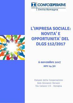 A Bologna domani Limpresa sociale: novità e opportunità del dlgs 112/2017