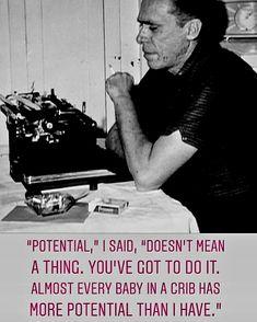 Bukowski, Old Men, Wisdom, Sayings, Fictional Characters, Lyrics, Word Of Wisdom, Fantasy Characters, Quotes