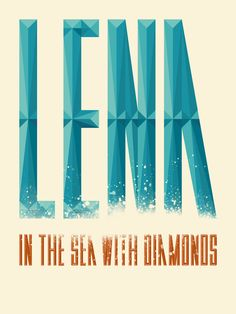 Lena in the sea with diamonds - easlinn #typography