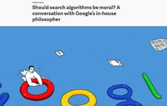 Should search algorithms be moral? A conversation with Google's in-house philosopher / @qz | #readyfordigitalcitizenship #readyforrreference
