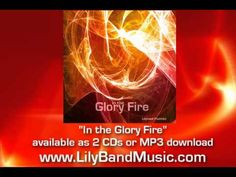 """In the Glory Fire"" Prophetic Worship Album - Lilyband Psalmist (+playlist)"