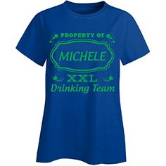 Property Of Michele St Patrick Day Beer Drinking Team  Ladies Tshirt <3 Click the VISIT button for detailed description