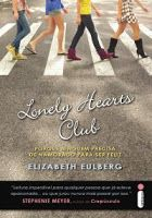 Despertar Literal : Resenha: Lonely Hearts Club - Elizabeth Eulberg
