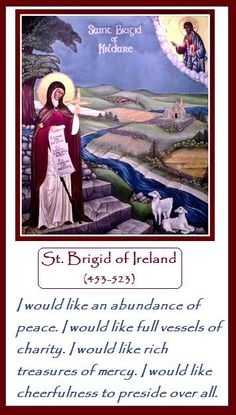 St. Brigid, my beautiful patron saint. St Brigid, pray for us.