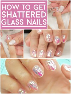 "How To Get ""Shattered Glass"" Nails"