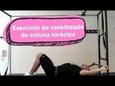 Exercício para mobilidade da coluna torácica - YouTube