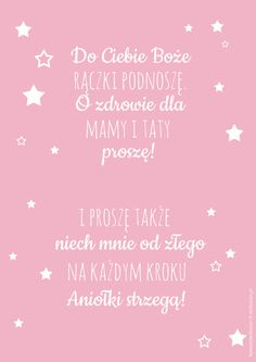 Plakat z modlitwą Do Ciebie Boże Garden Projects, Diy Projects, Life Hackers, Baby Posters, Little Girl Rooms, Motto, Girls Bedroom, Printable Wall Art, Baby Room