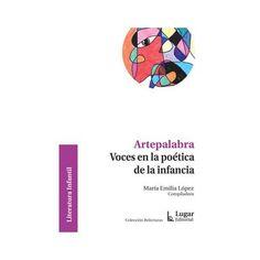 Artepalabra - Voces en la poética de la infancia