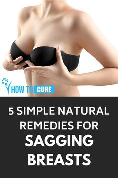 Breasts naturally sag over time, however there are few factors that lead to sagging breasts that can be treated with these 5 simple natural remedies. Read on to know more...  #howtocure #health #homeremedies #saggingbreasts #naturalremedies #breasts #firm
