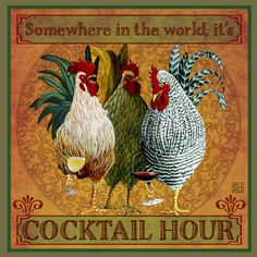 Photo only of roosters at cocktail hour!