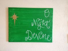 Oh Night Devine on 11x14 canvas and other sizes  by BiblebyHand, $25.00