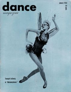 Dance magazine, January 1953, featuring Tanaquil LeClercq in Metamorphoses.