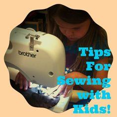 9 great tips for sewing with kids. Teaching kids to sew makes wonderful lasting memories. addiek.com