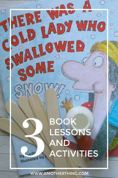 There Was a Cold Lady Who Swallowed Some Snow Book Activities and Lesson Plans. Perfect way to introduce early critical thinking skills to young children, while keeping them interested in reading and arts and crafts. #earlylearning #preschool #crafts #steam