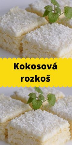 Kokosová rozkoš How Sweet Eats, Healthy Desserts, No Bake Cake, Diet Recipes, Cheesecake, Good Food, Food And Drink, Easy Meals, Sweets