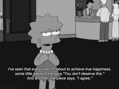 I know it's hard, but you can't listen to that inner voice of doubt. | A Pep Talk From Lisa Simpson
