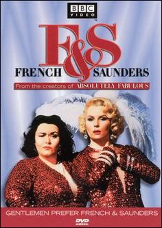 French and Saunders: British female comedians; the best