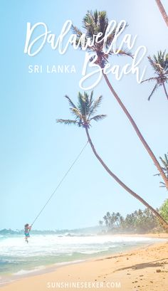 Dalawella Beach, Unawatuna. A must see while in Sri Lanka. The famous beach swing
