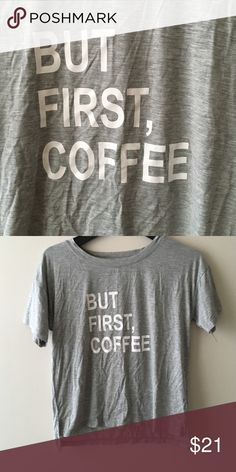 """NWT GAP """"but first coffee"""" night cozy shirt ❤️No trades or holds   ❤️Bundle 2+ for 5% off purchase  ❤️Stop by my closet for even more items from this brand  ❤️Submit offers through the blue """"offer button"""" I will no longer negotiate through comments  ❤️All reasonable offers will be considered   ❤️1-2 day shipping GAP Tops Tees - Short Sleeve"""