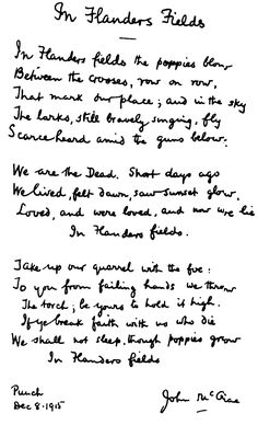 """Original copy of the poem """"In Flanders Fields"""", written by Lieutenant Colonel John McCrae, a Canadian who fought in the Second Battle of Ypres. The poem speaks of the sacrifices the soldiers made within the battles of World War I. Remembrance Day Poems, Battle Of Ypres, Flanders Field, Flanders Poppy, My French Country Home, Anzac Day, Lest We Forget, World War One, Memorial Day"""