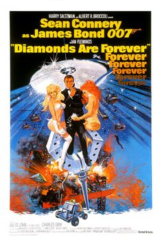 """Diamonds are Forever ~ """"A diamond smuggling investigation leads James Bond to Las Vegas, where he uncovers an extortion plot headed by his nemesis, Ernst Stavro Blofeld."""""""
