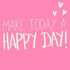 happy day!