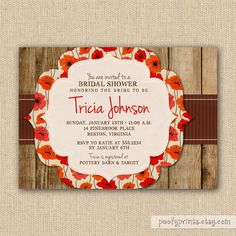 Rustic Bridal Shower Invitations with Poppies - Printable Poppies Invitations. $20.00, via Etsy.