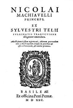 """""""Il Principe"""", trattato scritto nel 1513 e stampato nel 1532"""