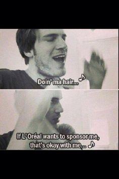L'Oréal! Sponsor PewDiePie !