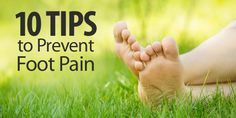 When your feet hurt, you feel it all over. But there's so much you can do to avoid the pain or help relieve it. Start with these 10 tips to feel better on your feet.