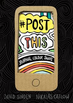 Post This: Journal, Colour, Share