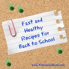 Fast and Healthy Recipes for Back to School - Fast and healthy recipes costing less than $1.50 per serving!