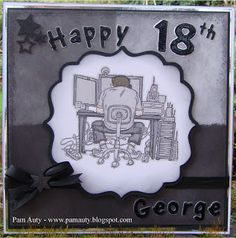 18th Birthday card using Penny Black Your Way stamp and Cricut Elegant Edges and Pooh Font cartridges