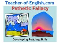English Teaching Resources: Pathetic Fallacy teaches pupils how and why writers use pathetic fallacy.  This 10 slide PowerPoint resource with 3 accompanying worksheets can be used as a stand alone lesson, incorporated into an existing lesson or built into a wider unit of work.