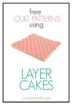 "Sewing Craft Project Free Layer Cake Quilt Tutorials - Find free quilt patterns that use a ""layer cake"". Don't know what a layer cake is? It's known in the quilting world as a square set of fabrics! Layer Cake Quilt Patterns, Charm Pack Quilt Patterns, Layer Cake Quilts, Charm Pack Quilts, Jelly Roll Quilt Patterns, Beginner Quilt Patterns, Quilting For Beginners, Quilt Patterns Free, Quilt Tutorials"