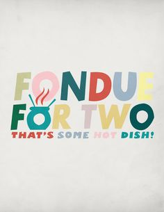 Glee - Fondue for two fondue for two that's some hot dish fondue for two!