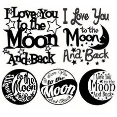 I love you to the moon and back - Quote  Svg Cuttable DesignsCuttable Design Cut File. Vector, Clipart, Digital Scrapbooking Download, Available in JPEG, PDF, EPS, DXF and SVG. Works with Cricut, Design Space, Sure Cuts A Lot, Make the Cut!, Inkscape, CorelDraw, Adobe Illustrator, Silhouette Cameo, Brother ScanNCut and other compatible software.