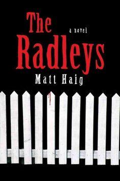 The Radleys, by Matt Haig -- Elizabeth
